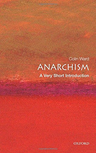 Anarchism: A Very Short Introduction (Very Short Introductions) por Colin Ward