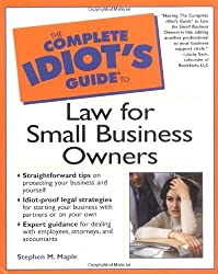 Complete Idiot's Guide to Law for Small Business Owners by Stephen Maple (2000-10-19)