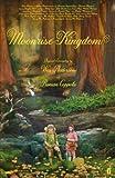 Moonrise Kingdom (English Edition)
