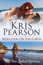 Seduction on the Cards: Sexy billionaire beach romance (The Wellington Series Book 2)
