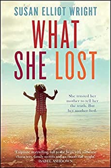 What She Lost by [Wright, Susan Elliot]