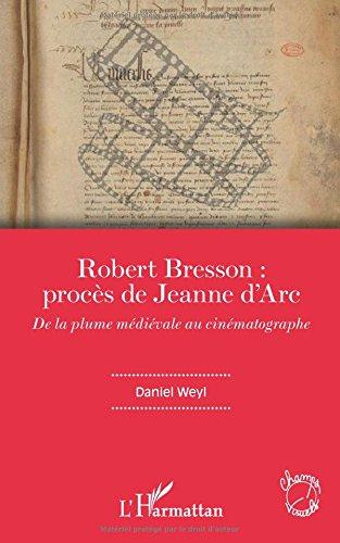 Robert Bresson: procès de Jeanne d'Arc
