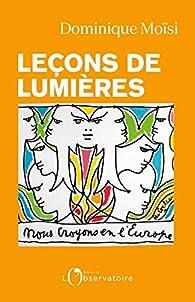 Leçons de lumières par Dominique Moïsi