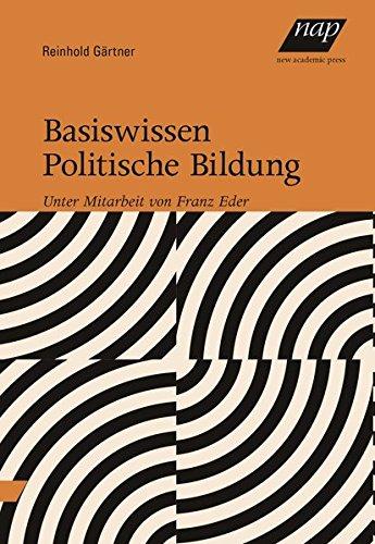 Basiswissen Politische Bildung: Unter Mitarbeit von Franz Eder