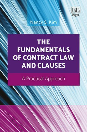 The Fundamentals of Contract Law and Clauses: A Practical Approach by Nancy Kim (2016-09-30)