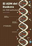 El ADN del Euskera (en 1500 partículas)