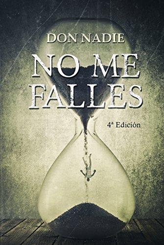 No me falles: Cuarta Edición