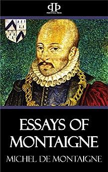 Essays of Montaigne (English Edition) de [Michel De Montaigne]