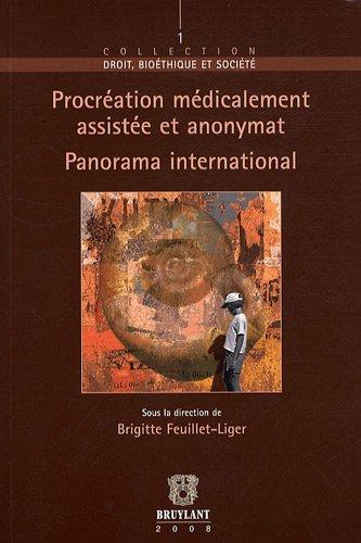 Procréation médicalement assitée et anonymat : Panorama international