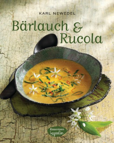 Bärlauch & Rucola (German Edition)