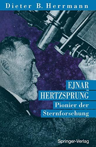 Ejnar Hertzsprung: Pionier der Sternforschung (German Edition)