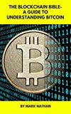 #9: The Blockchain Bible: A Guide to Understand Bitcoin