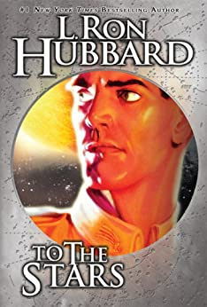To the Stars, An Interstellar Journey at the Speed of Light di [Hubbard, L. Ron]