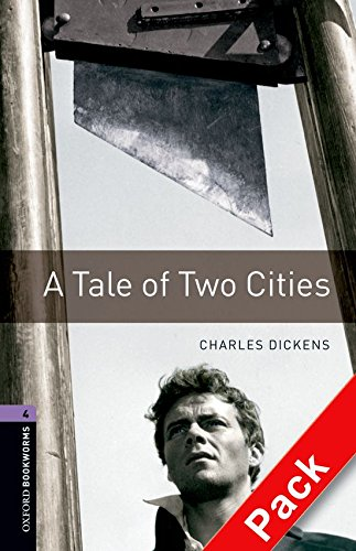 Oxford Bookworms Library: Stage 4: A Tale of Two Cities Audio CD Pack: 1400 Headwords (Oxford Bookworms ELT) por Ralph Mowat