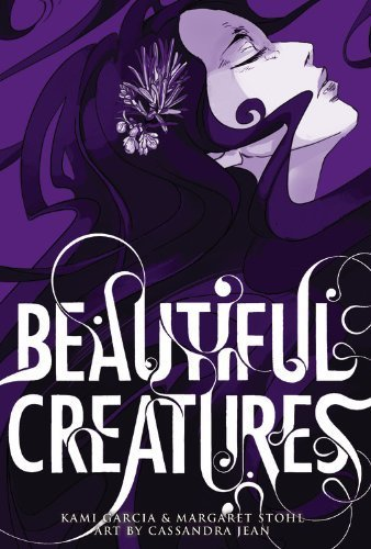 Beautiful Creatures: The Manga by Kami Garcia (2013-02-05)