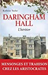 Daringham hall T1 : L'héritier par Taylor