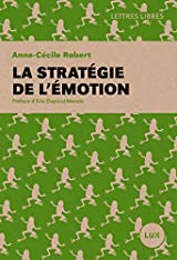 La stratégie de l'émotion