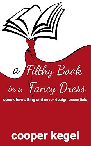 ancy Dress: Ebook Formatting and Cover Design Essentials (English Edition) (Fancy Dress Designs)