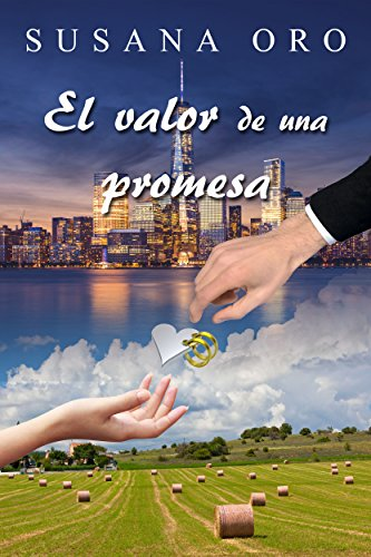 El valor de una promesa por Susana Oro