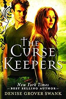 The Curse Keepers (Curse Keepers Series, Book 1) par [Swank, Denise Grover]