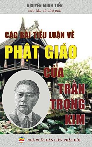 Các bài tiểu luận về Phật  giáo của Trần Trọng Kim (English Edition) por Nguyễn Minh Tiến