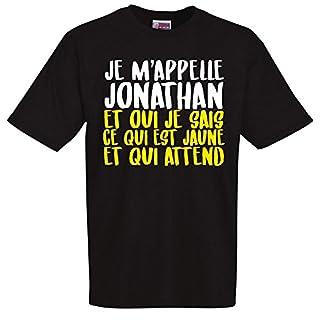 stylx design T-Shirt, schwarz, lustig, Aufschrift Je m'appel Jonathan et Oui Je SAIS CE qui est est est Jaune et qui qui Atten Gr. L, Schwarz