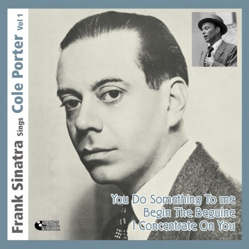 You Do Something to Me - Frank Sinatra Sings Cole Porter - Frank Cole