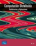 Computación distribuida: Fundamentos y aplicaciones