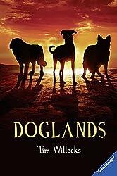 Doglands by Tim Willocks (2015-03-01)