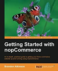 Getting Started with nopCommerce by Brandon Atkinson (2013-06-04)