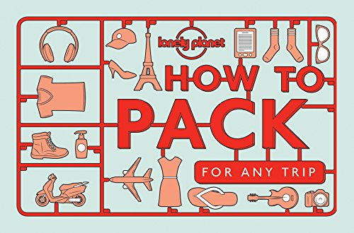 How to Pack for Any Trip 1ed - Anglais