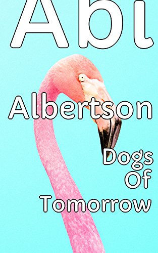 dogs-of-tomorrow-appearance-in-the-city-english-edition