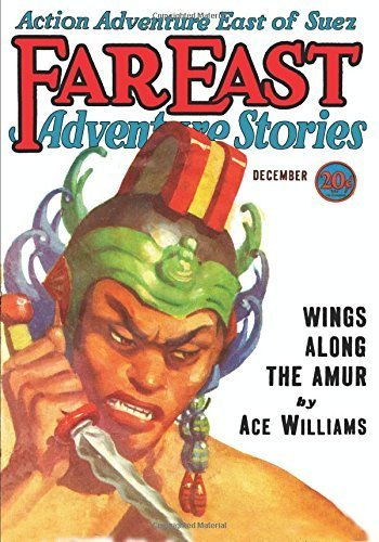Far East Adventure Stories - 12/31: Adventure House Presents by Ace Williams (2014-09-10)