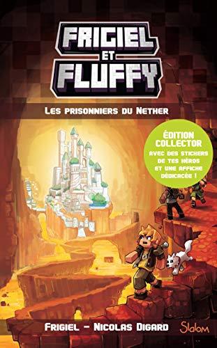 Frigiel et Fluffy, tome 2 : Les Prisonniers du Nether - édition collector (2)