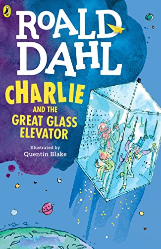 Charlie and the Great Glass Elevator por Roald Dahl