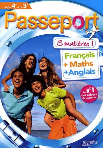 Passeport 3 matières de la 4e à la 3e : Français, Maths, Anglais