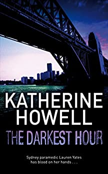 The Darkest Hour by [Howell, Katherine]
