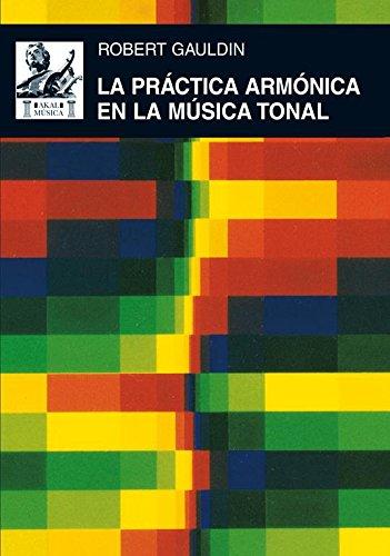La práctica armónica en la música tonal por Robert Gauldin