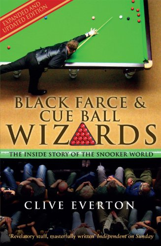 PDF Descargar Black Farce and Cue Ball Wizards: The Inside Story of the Snooker World