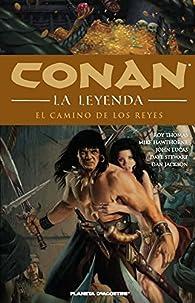 Conan la leyenda nº 11/12: Camino de reyes par Roy Thomas