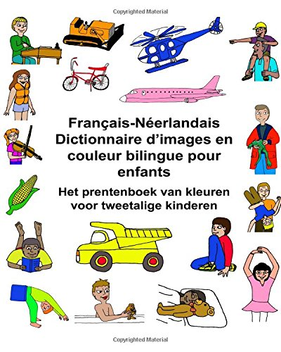 Français-Néerlandais Dictionnaire d'images en couleur bilingue pour enfants Het prentenboek van kleuren voor tweetalige kinderen