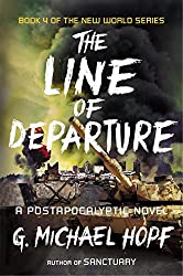 The Line of Departure: A Postapocalyptic Novel (New World)
