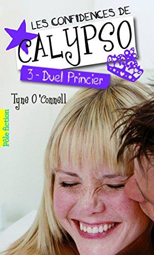 Les confidences de Calypso (Tome 3-Duel princier)