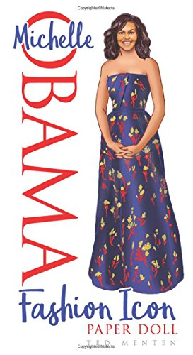 Michelle Obama Fashion Icon Paper Doll (Paper Dolls)