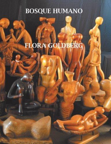 Bosque Humano por Flora Goldberg