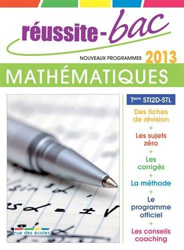 Réussite-Bac 2013 Mathématiques Term STI2D-STL