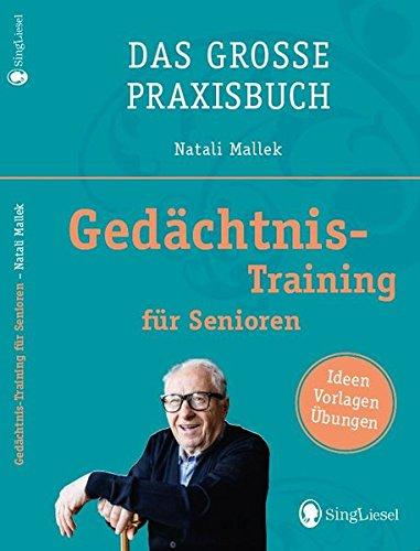 Das große Praxisbuch - Gedächtnistraining für Senioren
