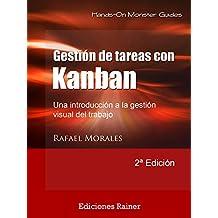 Gestión de Tareas con Kanban: Introducción a la gestión visual del trabajo (Monster Guides nº 2) (Spanish Edition)
