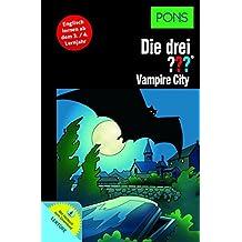 PONS Die drei ??? - Vampire City: Englisch lernen mit Justus, Peter und Bob. Mit MP3-Hörbuch. (PONS Die drei ??? Fragezeichen mit Audio)