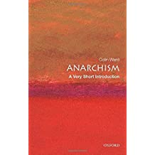 Anarchism: A Very Short Introduction (Very Short Introductions)